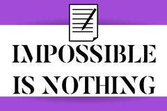 Handwriting text writing Impossible Is Nothing. Concept meaning Anything is Possible Believe the Realm of Possibility.  vector illustration