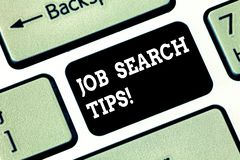 Handwriting text writing Job Search Tips. Concept meaning Recommendations to make a good resume to obtain a position. Keyboard key Intention to create computer royalty free stock photos