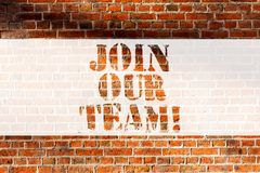 Handwriting text writing Join Our Team. Concept meaning Allied Associate Work with us New Employee Hired Enlist Brick. Wall art like Graffiti motivational call stock photo