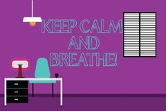 Handwriting text writing Keep Calm And Breathe. Concept meaning Take a break to overcome everyday difficulties Work Space. Minimalist Interior Computer and royalty free illustration