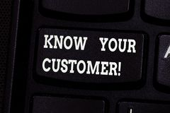 Handwriting text writing Know Your Customer. Concept meaning verifying identity clients and assessing potential risks. Keyboard key Intention to create computer royalty free stock photo