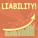 Handwriting text writing Liability. Concept meaning State of being legally responsible for something Responsibility. Handwriting text writing Liability stock illustration