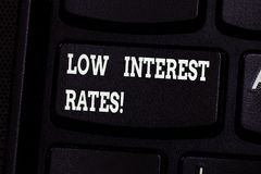 Handwriting text writing Low Interest Rates. Concept meaning meant to stimulate economic growth making it cheaper. Keyboard key Intention to create computer stock illustration