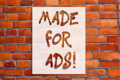 Handwriting text writing Made For Ads. Concept meaning Marketing strategies designs for a campaign promotionals Brick. Wall art like Graffiti motivational call royalty free stock photo