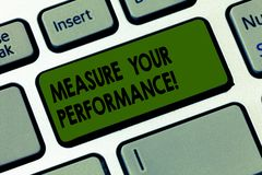 Handwriting text writing Measure Your Perforanalysisce. Concept meaning regular measurement of outcomes and results. Keyboard key Intention to create computer stock photos