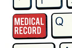 Handwriting text writing Medical Record. Concept meaning In order written information about a demonstrating s is health royalty free stock photos