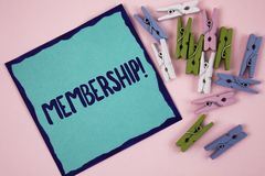 Handwriting text writing Membership. Concept meaning Being member Part of a group or team Join organization company written on Sti. Handwriting text writing Stock Photography