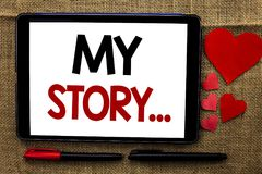 Handwriting text writing My Story.... Concept meaning Biography Achievement Personal History Profile Portfolio written on Tablet o Stock Image