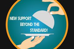 Handwriting text writing New Support Beyond The Standard. Concept meaning Excellent assistance useful service Hu. Analysis Hands Serving Tray Platter and royalty free illustration