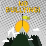 Handwriting text writing No Bullying. Concept meaning stop aggressive behavior among children power imbalance Three High. Handwriting text writing No Bullying royalty free illustration