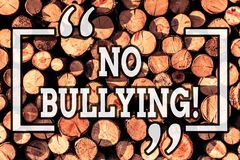 Handwriting text writing No Bullying. Concept meaning stop aggressive behavior among children power imbalance Wooden. Handwriting text writing No Bullying royalty free illustration