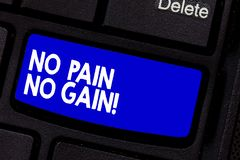 Handwriting text writing No Pain No Gain. Concept meaning All success requires sacrifices Motivational inspiring. Keyboard key Intention to create computer stock image