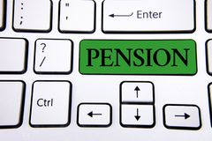 Handwriting text writing Pension. Concept meaning Income seniors earn after retirement Saves for elderly years written on Green Ke. Handwriting text writing Stock Photos
