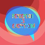 Handwriting text writing Perception Is Everything. Concept meaning how we identify failure or defeat makes difference. Blank Speech Bubble photo and Stack of royalty free illustration