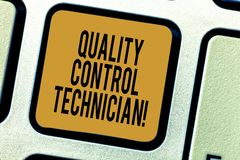 Handwriting text writing Quality Control Technician. Concept meaning Responsible for qualityassurance processes Keyboard stock photo