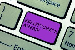 Handwriting text writing Reality Check Ahead. Concept meaning Unveil truth knowing actuality avoid being sceptical. Handwriting text writing Reality Check Ahead royalty free stock photos