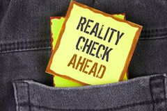 Handwriting text writing Reality Check Ahead. Concept meaning Unveil truth knowing actuality avoid being sceptical written on Stic. Handwriting text writing royalty free stock photography