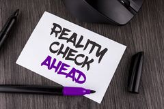 Handwriting text writing Reality Check Ahead. Concept meaning Unveil truth knowing actuality avoid being sceptical written on Whit. Handwriting text writing stock images