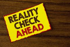 Handwriting text writing Reality Check Ahead. Concept meaning Unveil truth knowing actuality avoid being sceptical written on Yell. Handwriting text writing royalty free stock photo