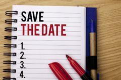 Handwriting text writing Save The Date. Concept meaning Remember not to schedule anything else that time Appointment written on No Stock Photography