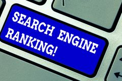 Handwriting text writing Search Engine Ranking. Concept meaning Rank at which site appears in the search engine query. Keyboard key Intention to create computer stock photo