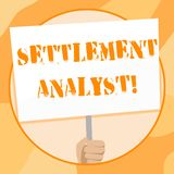 Handwriting text writing Settlement Analyst. Concept meaning Negotiate settlement using the most effective means Hand. Handwriting text writing Settlement royalty free stock images