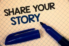 Handwriting text writing Share Your Story. Concept meaning Experience Storytelling Nostalgia Thoughts Memory Personal Text two Wor. Ds written paper open blue Stock Image