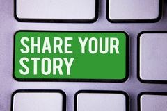 Handwriting text writing Share Your Story. Concept meaning Experience Storytelling Nostalgia Thoughts Memory Personal White Text t. Wo words green tab key button Royalty Free Stock Images