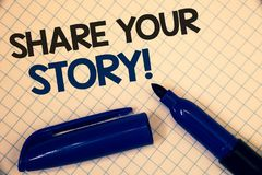 Handwriting text writing Share Your Story Motivational Call. Concept meaning Experience Nostalgia Memory Personal Text two Words w. Ritten paper open blue marker Royalty Free Stock Image