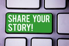 Handwriting text writing Share Your Story Motivational Call. Concept meaning Experience Nostalgia Memory Personal White Text two w. Ords green tab key button Royalty Free Stock Image