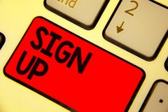 Handwriting text writing Sign Up. Concept meaning use your information to register in website team college or blog Keyboard red ke. Y Intention create computer stock images