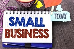 Handwriting text writing Small Business. Concept meaning Little Shop Starting Industry Entrepreneur Studio Store written on Notebo. Handwriting text writing Stock Photography