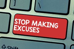 Handwriting text writing Stop Making Excuses. Concept meaning Cease Justifying your Inaction Break the Habit.  stock image