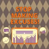 Handwriting text writing Stop Making Excuses. Concept meaning do not explanation for something that went wrong Digital royalty free illustration