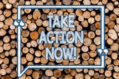 Handwriting text writing Take Action Now. Concept meaning Urgent Move Start Promptly Immediate Begin Wooden background. Handwriting text writing Take Action Now royalty free stock photos