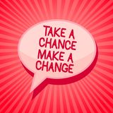 Handwriting text writing Take A Chance Make A Change. Concept meaning dont lose opportunity to reach bigger things Pink speech bub. Ble message reminder rays vector illustration