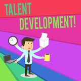 Handwriting text writing Talent Development. Concept meaning Building Skills Abilities Improving Potential Leader. Handwriting text writing Talent Development royalty free illustration