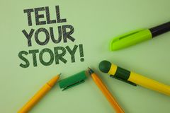 Handwriting text writing Tell Your Story Motivational Call. Concept meaning Share your experience motivate world written on Plain. Handwriting text writing Tell stock image