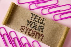 Handwriting text writing Tell Your Story Motivational Call. Concept meaning Share your experience motivate world written on Folded. Handwriting text writing Tell royalty free stock photography