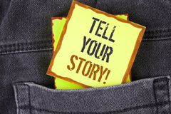 Handwriting text writing Tell Your Story Motivational Call. Concept meaning Share your experience motivate world written on Sticky. Handwriting text writing Tell royalty free stock photography