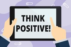 Handwriting text writing Think Positive. Concept meaning to believe that you are going to be succeed in your goal Hand. Handwriting text writing Think Positive vector illustration