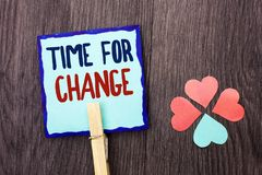 Handwriting text writing Time For Change. Concept meaning Changing Moment Evolution New Beginnings Chance to Grow written on Stick. Handwriting text writing Time stock photography