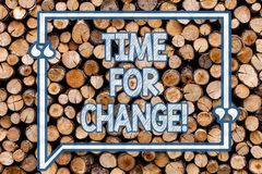 Handwriting text writing Time For Change. Concept meaning Transition Grow Improve Transform Develop Wooden background. Handwriting text writing Time For Change stock images