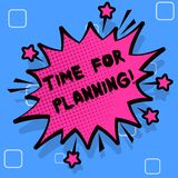 Handwriting text writing Time For Planning. Concept meaning exercising conscious control spent on specific activities. Handwriting text writing Time For Planning stock illustration