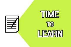 Handwriting text writing Time To Learn. Concept meaning Obtain new knowledge or skill Educational or career growth.  Stock Illustration