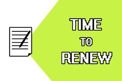 Handwriting text writing Time To Renew. Concept meaning Continue the insurance acquired Life and property protection.  vector illustration