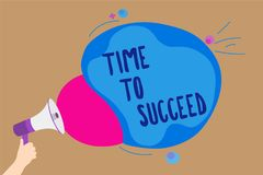 Handwriting text writing Time To Succeed. Concept meaning Thriumph opportunity Success Achievement Achieve your goals Man holding stock illustration