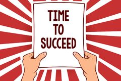 Handwriting text writing Time To Succeed. Concept meaning Thriumph opportunity Success Achievement Achieve your goals Man holding. Paper important message vector illustration