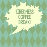 Handwriting text writing Tiredness Coffee Break. Concept meaning short period for rest and refreshments to freshen up. Blank Oval Color Speech Bubble with Stars royalty free illustration
