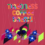 Handwriting text writing Tiredness Coffee Break. Concept meaning short period for rest and refreshments to freshen up. Colorful Instrument Maracas Handmade vector illustration